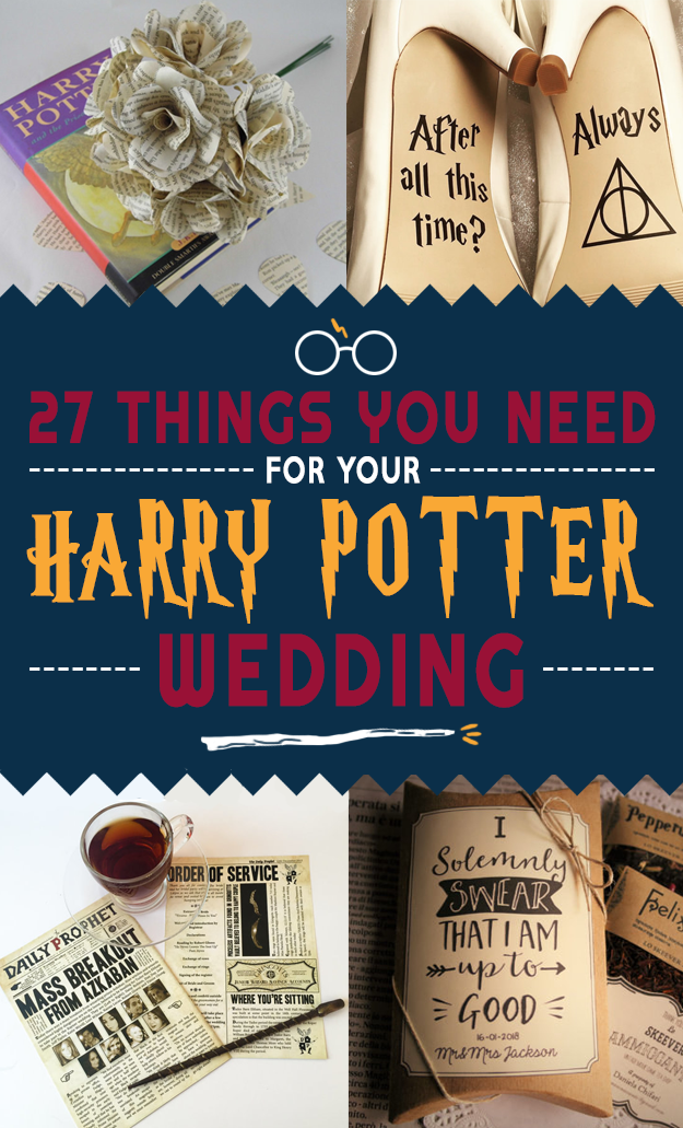 27 Things You Need To Have A Classy Af Harry Potter Wedding Harry Potter Wedding Harry Potter Wedding Theme Harry Wedding