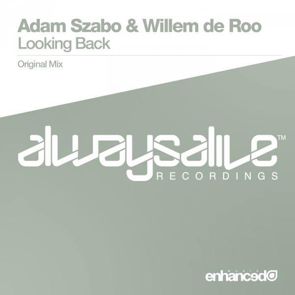 Adam Szabo & Willem de Roo - Looking Back