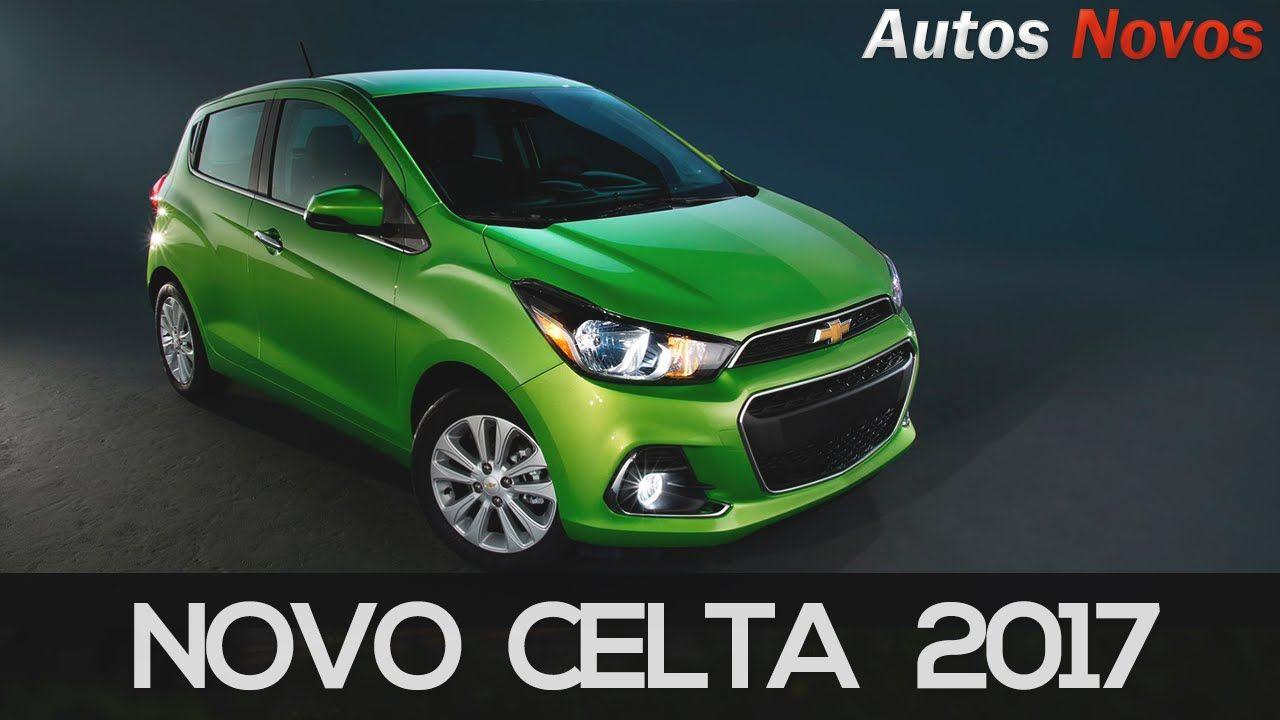 Novo Celta 2017 Detalhes Chevrolet Spark Celta Carro Popular
