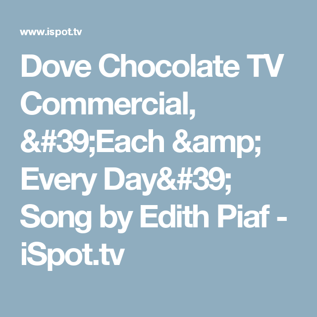 Dove chocolate commercial song