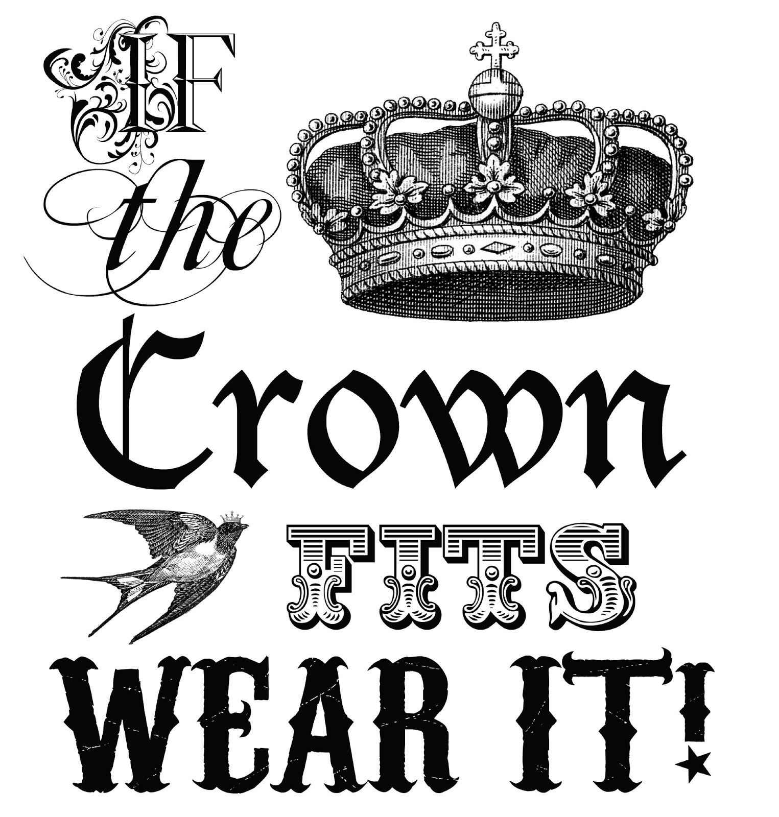 Free Graphic If the Crown Fits Wear It | Crown, Printable wall art ...