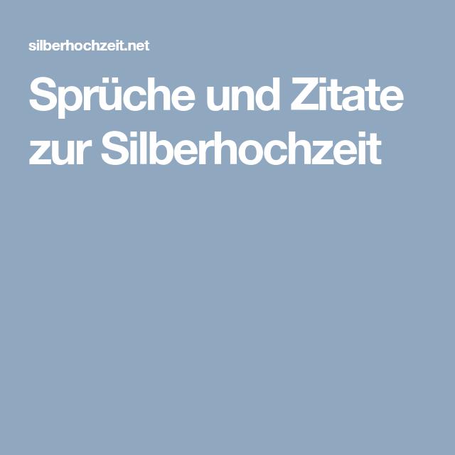 Sprüche und Zitate zur Silberhochzeit | Sprüche | Pinterest