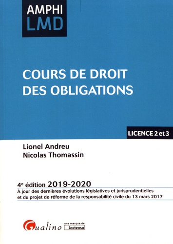 Cour De Droit Obligation Edition 2019 2020 Lionel Andreu Nicola Thomassin En Administratif Science Politique Dissertation L2