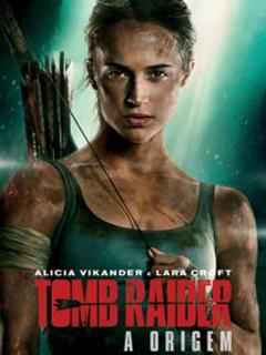 Assistir Filme Tomb Raider A Origem Dublado 2018 Blog Da Carol Araujo Assistir Filmes Gratis Dublado Assistir Filmes Gratis Filmes Ingleses