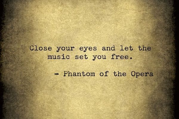 Opera Quotes Entrancing Phantom Of The Opera Quotes  Google Search For More Anxiety