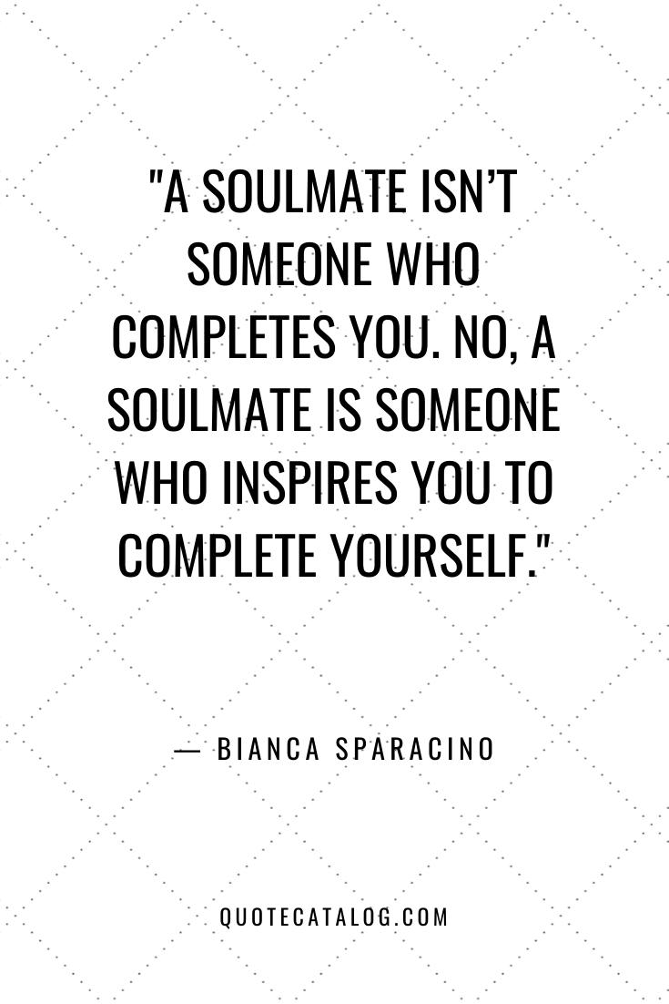 Soulmate Love Quotes   Quote Catalog
