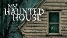 My Haunted House Episodes Tv Shows Online House Episodes Haunted House