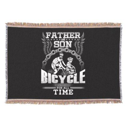 Father Son Bicycle Throw Blanket Family Gifts Love Personalize Unique Bicycle Throw Blanket