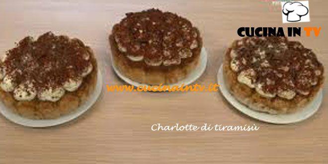 Charlotte di tiramisù ricetta Renato da Torte in corso | Cucina in tv
