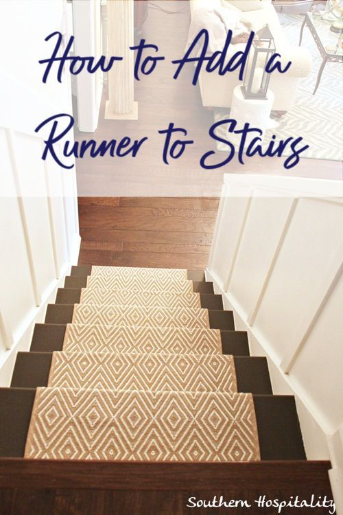 How to add a runner to stairs - Southern Hospitality #stairs #runner #DIYrunner