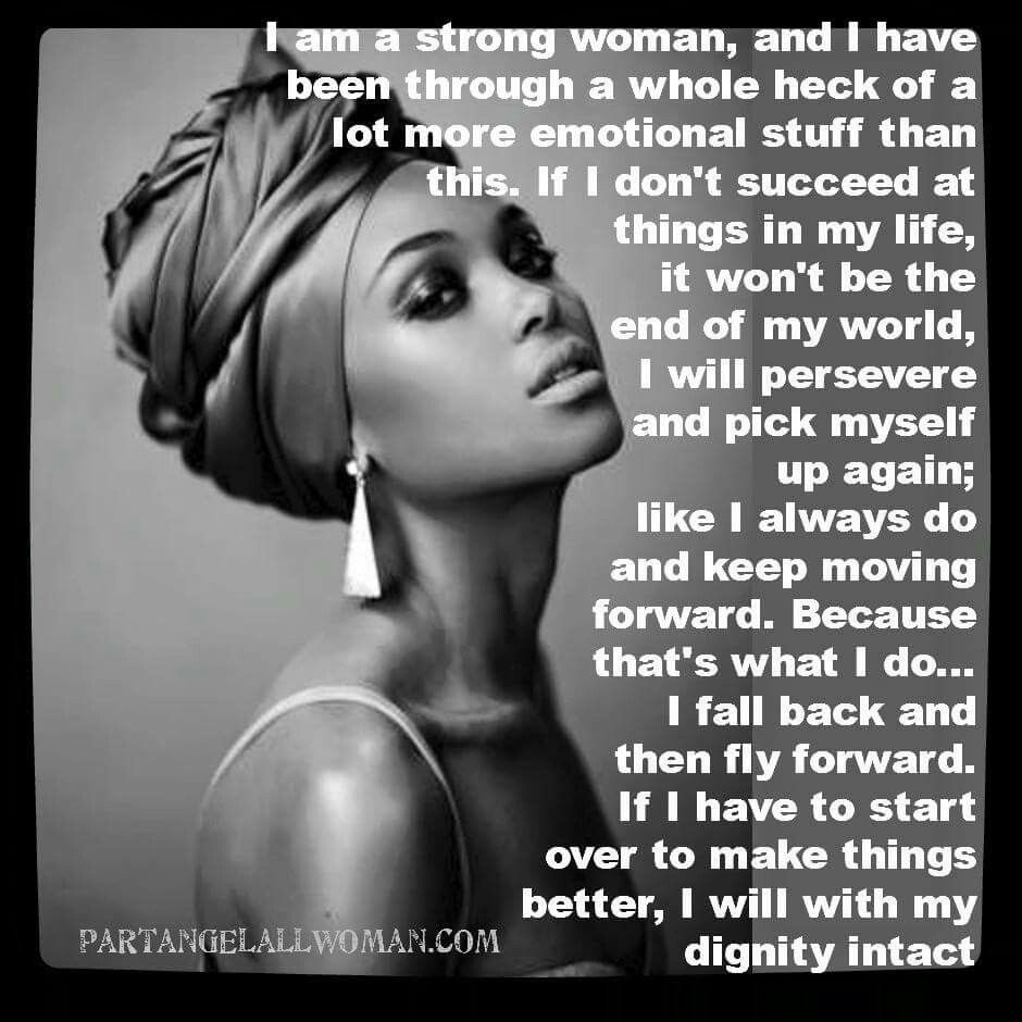 Quotes About Strong Black Woman I Am A Strong Woman. Inspirational  Pinterest  A Strong