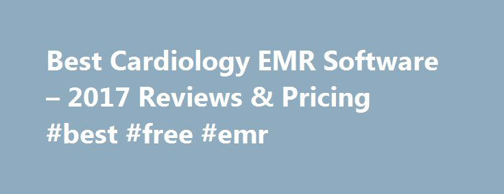 Best Cardiology Emr Software   Reviews  Pricing Best Free