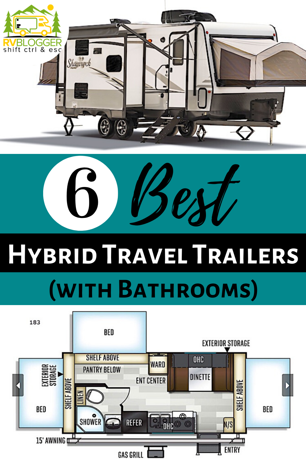 6 Best Hybrid Travel Trailers With Bathrooms Rvblogger In 2020 Hybrid Travel Trailers Travel Trailer Floor Plans Travel Trailer
