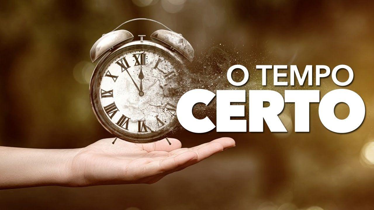 Video Motivacional O Tempo Certo Motivação Coach Pessoal