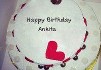 Happy Birthday Ankita Cake Photos Perfect Birthday Cakes