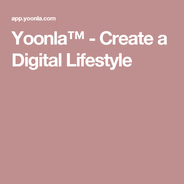 Yoonla create a digital lifestyle work at home pinterest yoonla is the leading digital lifestyle platform that provides you with a powerful blueprint to becoming a successful digital entrepreneur so you can work malvernweather Gallery