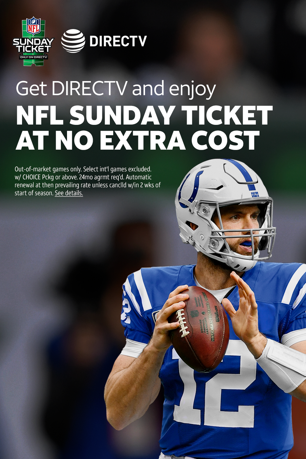Get DIRECTV and get NFL SUNDAY TICKET at no extra cost