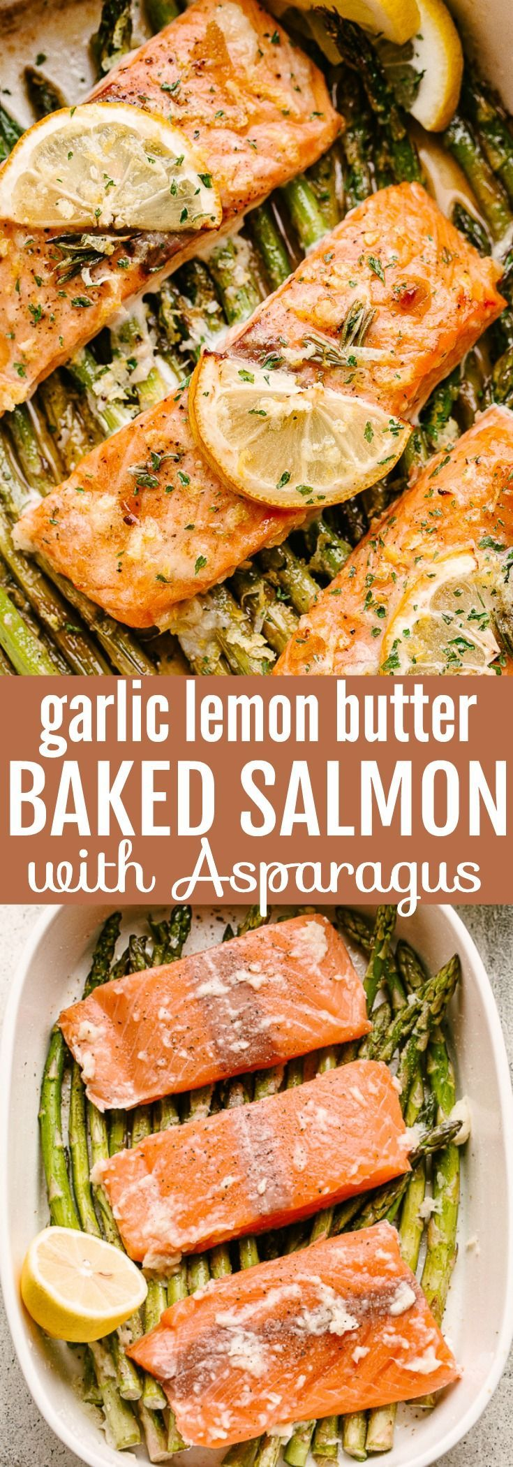 Oven Baked Salmon and Asparagus with Garlic Lemon Butter Sauce - With the best f...   - RECIPES: Se