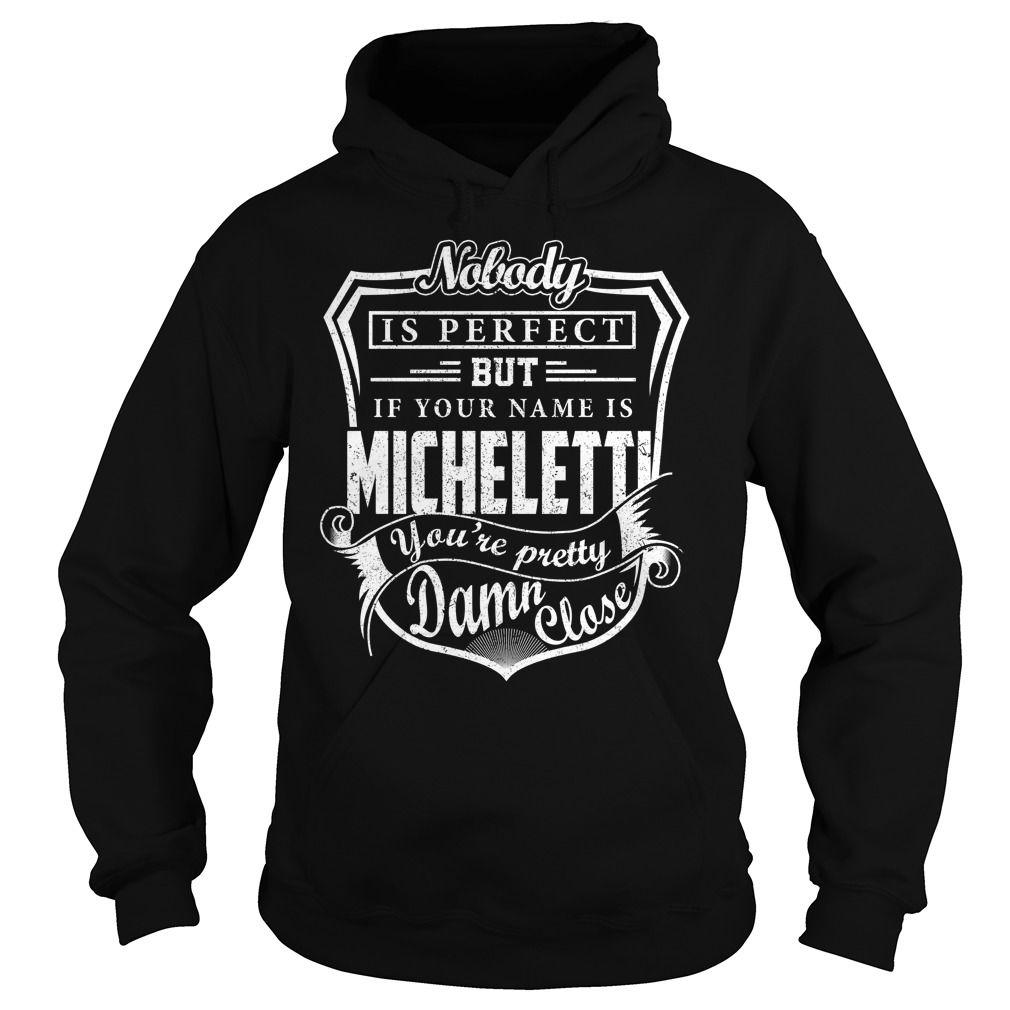 MICHELETTI Pretty - MICHELETTI Last Name, Surname T-Shirt