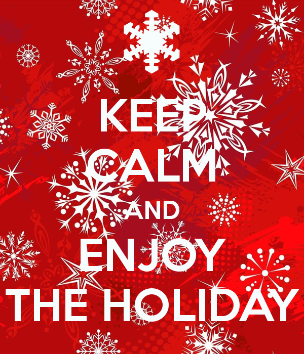 Keeping Christmas All The Year: Keep Calm And Enjoy The Holidays