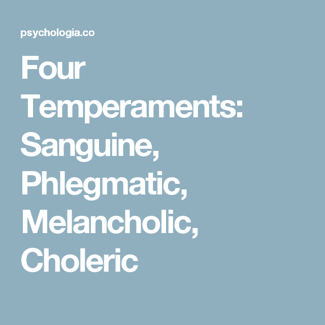 Sanguine dating a choleric