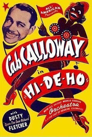 Hi De Ho: Cab Calloway, Ida James, Jeni Le Gon, George Wiltshire: