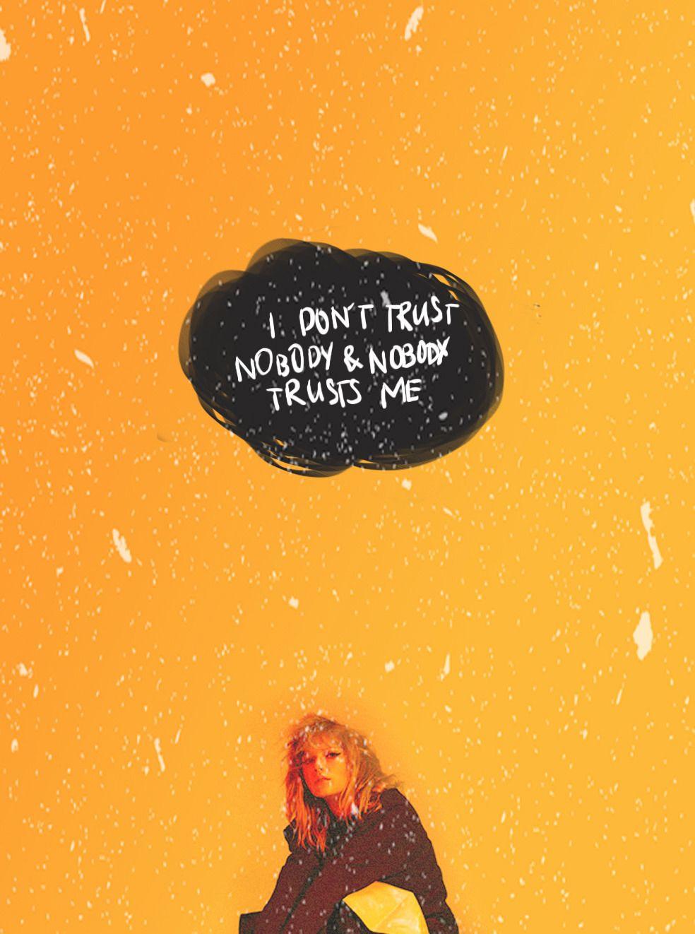 Pin On Lyrics Full lyrics of song trust nobody. pin on lyrics