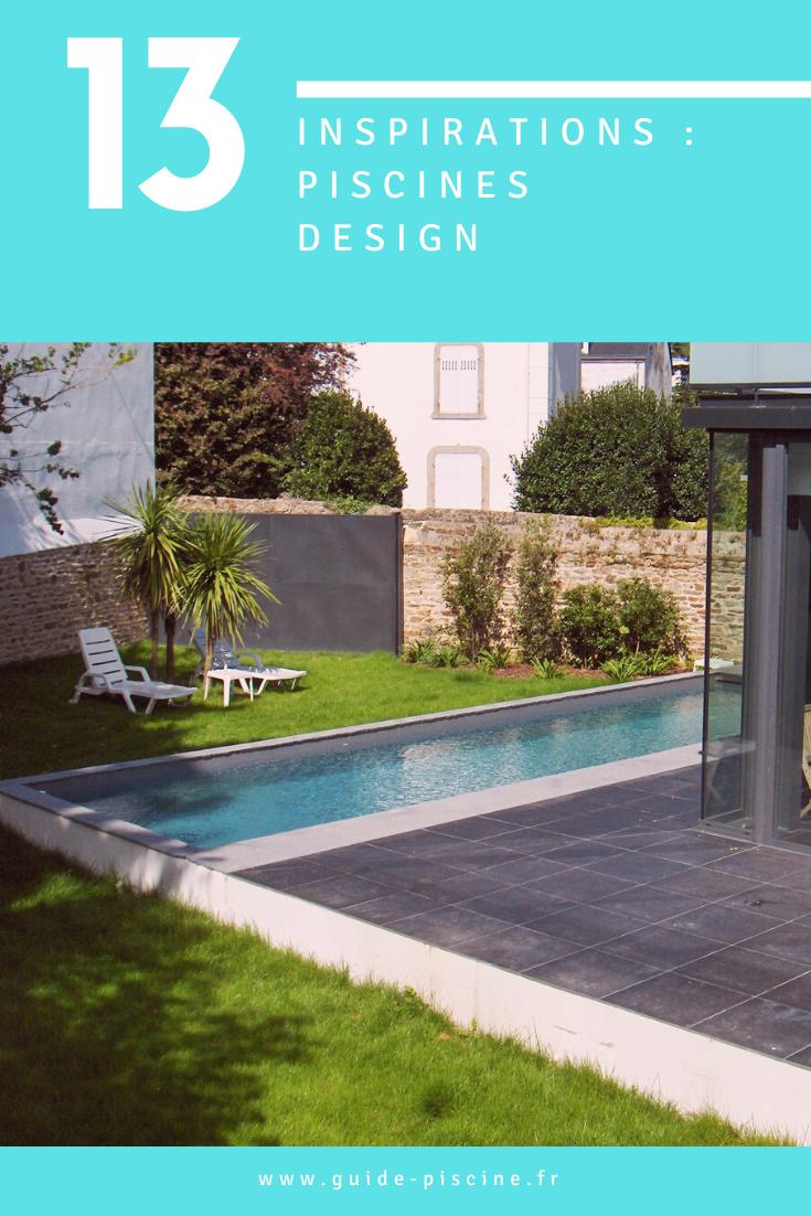 La Piscine Design Transformez Votre Jardin Avec Une Piscine Design Decouvrez Nos Inspirations Photos Piscine Desig Piscines Design Photo Piscine Piscine
