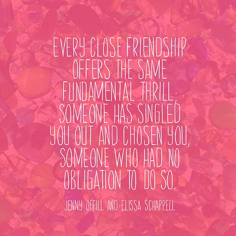 Quote About Friendship Jenny Offill And Elissa Schappell Words Cool Oprah Quotes About Friendship