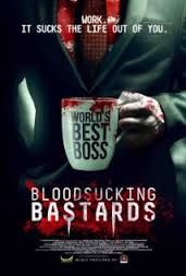 Are you ready for bloody laughs? From Scream Factory, director Brian O'Connell and the Dr. God comedy troupe comes a pre-Halloween treat with BLOODSUCKING BASTARDS in theatres. http://moviemaven.homestead.com/about.html