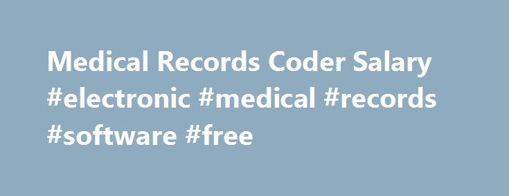 Medical Records Coder Salary #electronic #medical #records - medical records job description