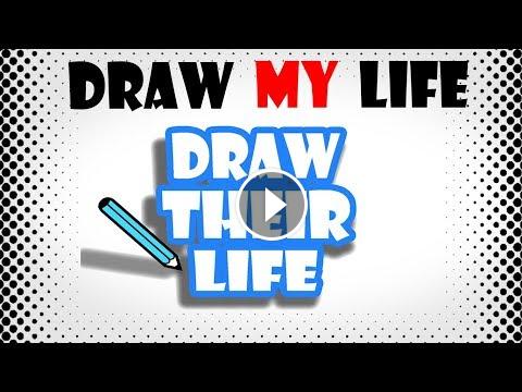 Draw My Life Draw Their Life Kind Of Draw My Life Draw My Life