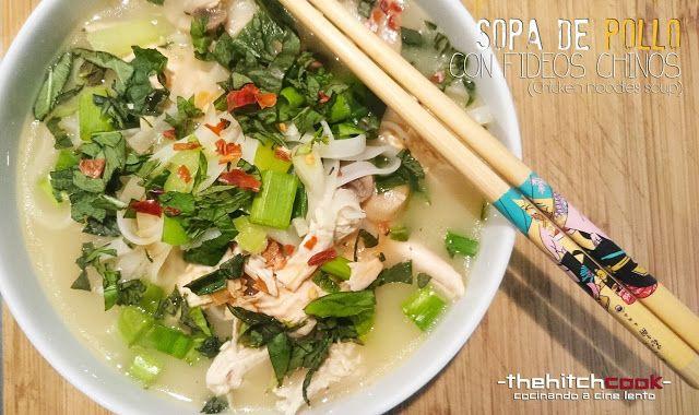 THE HITCHCOOK: SOPA DE POLLO CON FIDEOS CHINOS (Chicken noodles s...
