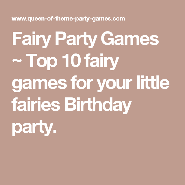 Fairy Party Games Top 10 For Your Little Fairies Birthday