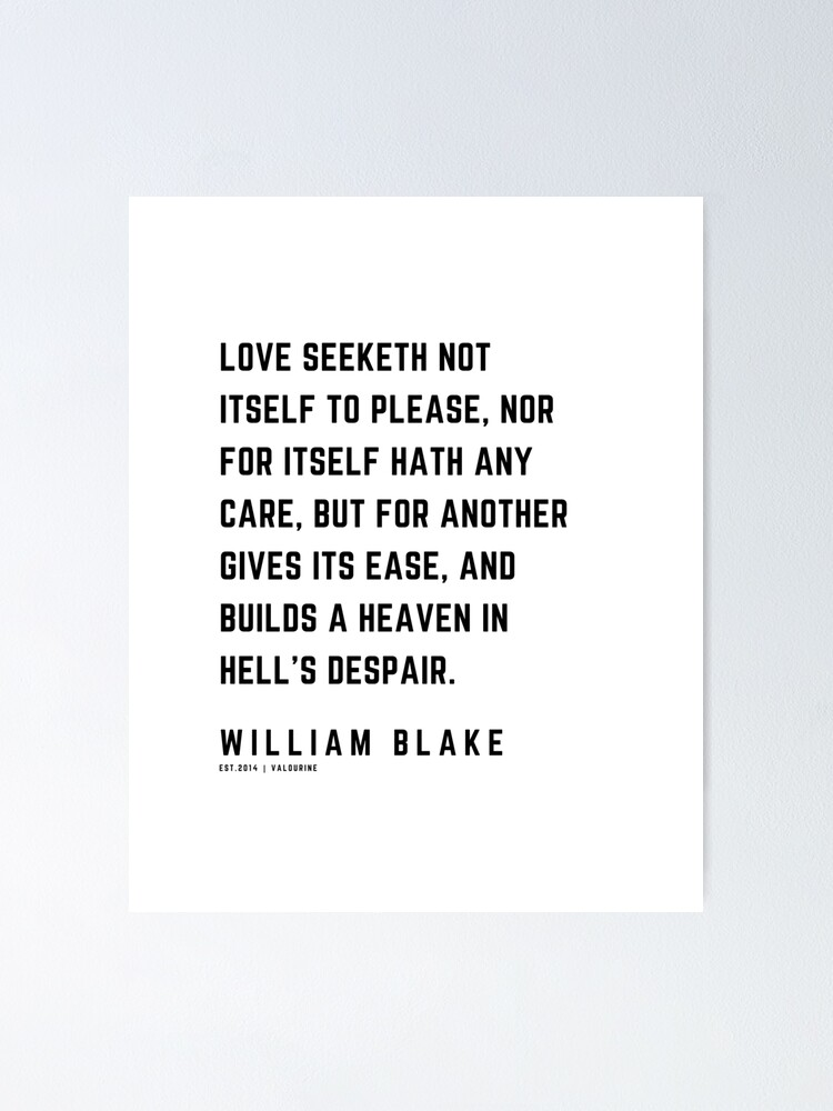 '16 | William Blake Quotes | 210120 | Artist Poet Poem Poetry Writing Writher Literature Literary' Poster by QuotesGalore