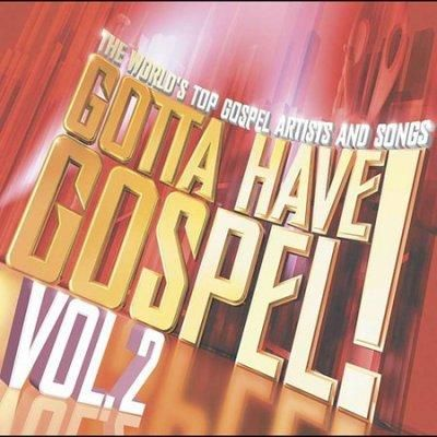 Precision Series Various - Gotta Have Gospel Vol II