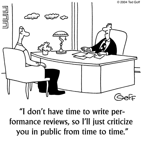 The Trouble With Traditional Performance Reviews Boss Humor Work Quotes Funny Work Humor