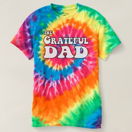 The Grateful Dad T-shirt - click/tap to personalize and buy