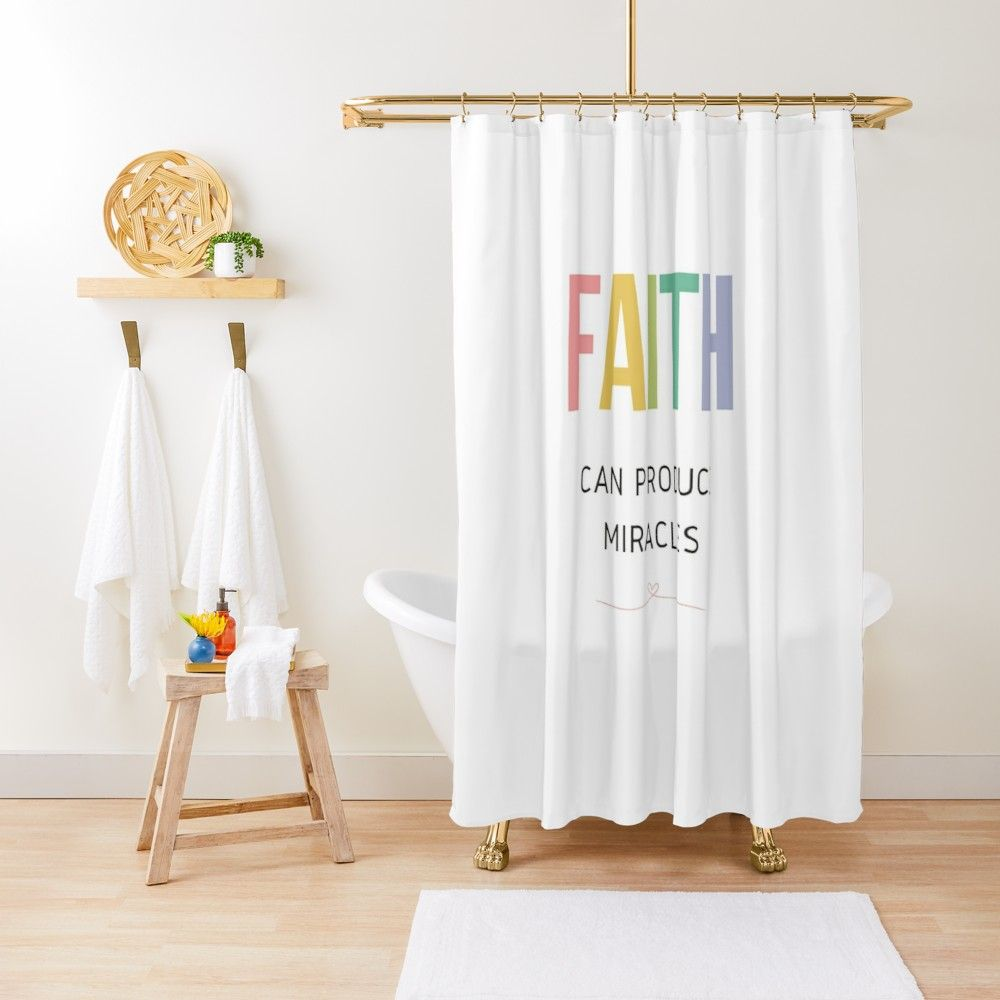 Faith Can Produce Miracles Shower Curtain By 4wordsmovement