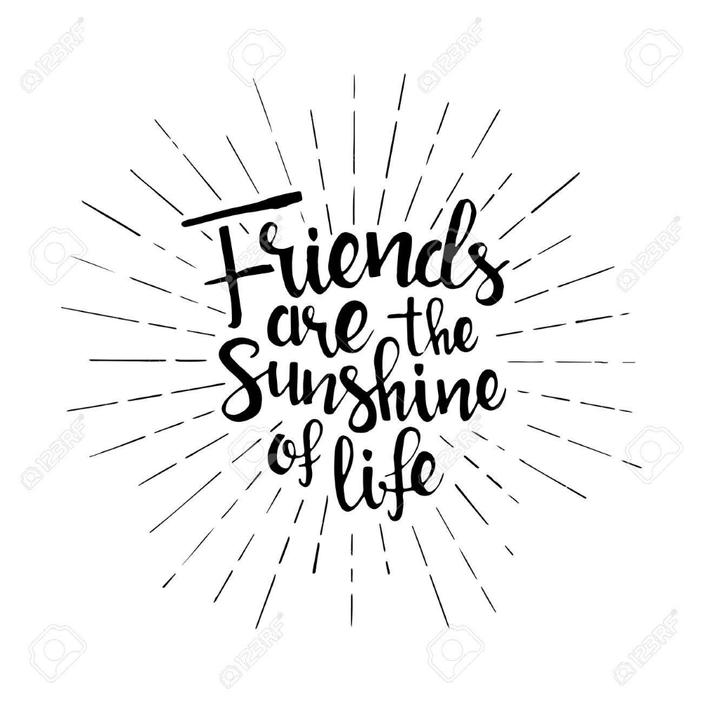 Friends Are The Sunshine Of Life Handwritten Lettering Happy Friendship Day Greeting Card Mod Happy Friendship Day Friendship Day Greetings Friendship Quotes