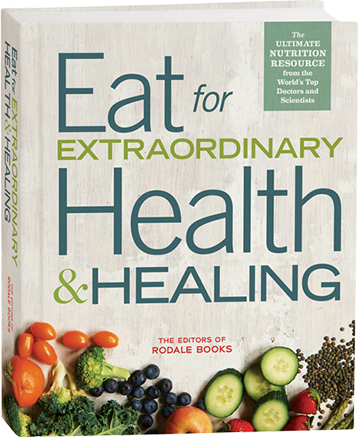Eat for Extraordinary Health & Healing | Health | Cancer