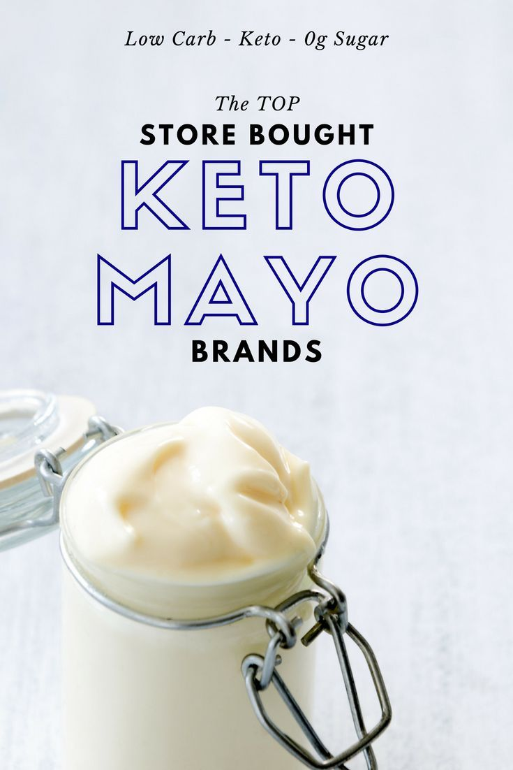 Keto Friendly Mayo Brands What To Avoid Amp Why 2019