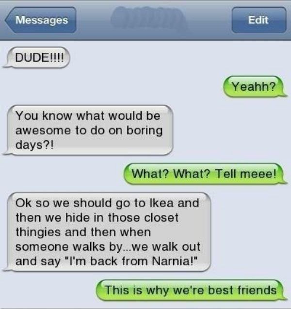 Funny Quotes To Send To Your Friends: Texts That Only Best Friends Could Send (25 Photos