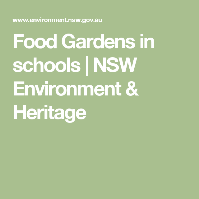 Food Gardens in schools   NSW Environment & Heritage