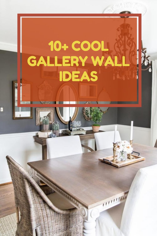 10 Cool Gallery Wall Ideas Gallery Wall Wall Gallery