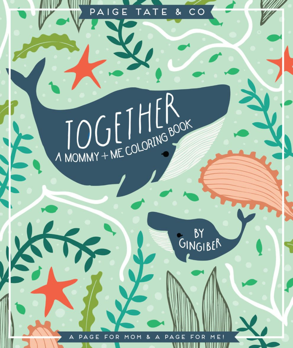 Together a mommy me coloring book for a mother who loves to