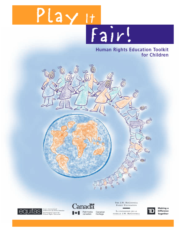 Equitas Play It Fair Human Rights Education Toolkit For Children A Thorough Education Teaching Children