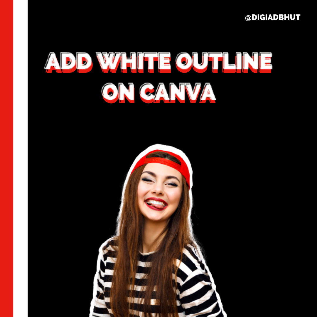How To Add A White Outline Around Your Images On Canva Image Your Image Outline