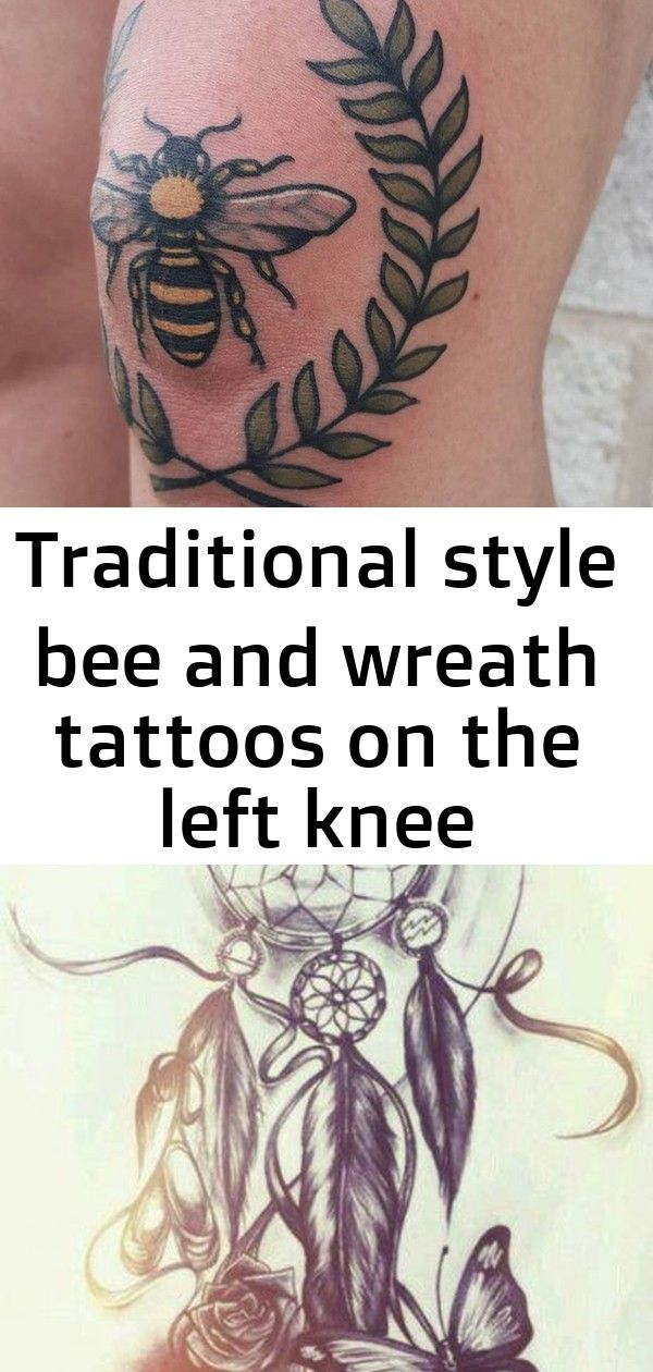 Traditional style bee and wreath tattoos on the left knee - Best Tattoo For Women