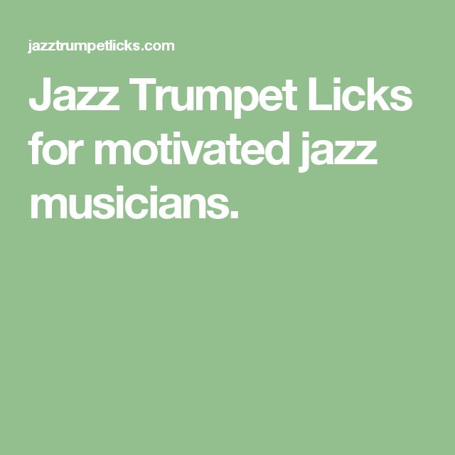 Jazz Trumpet Licks for motivated jazz musicians  | Trumpet